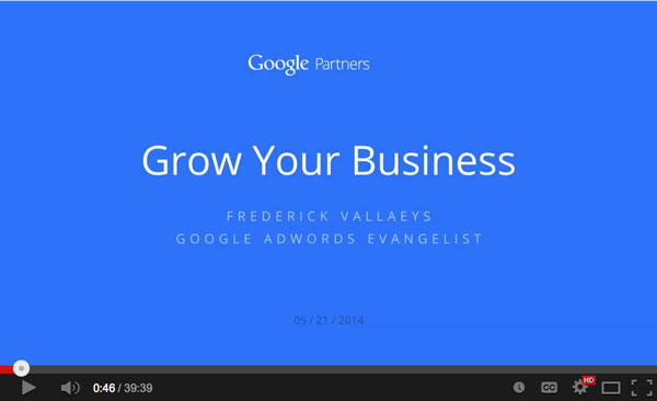 How To Grow Your Business With Google Using AdWords - Fred Vallaeys  - Featured Image
